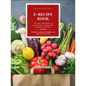 Filomena's E-Recipe Book: 70+ Easy, Enjoyable & Nutritiously Energizing Recipes [EBOOK]